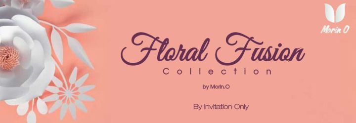 'Floral Fusion Collection by Morin.O private viewing thisweekend