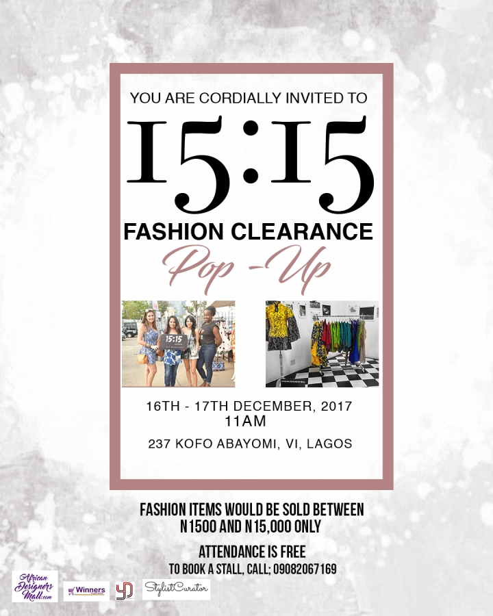Fashion Clearance Sale! Get Fashion Items for as low as N1,500 at ADM 15:15 POP-UP sales | Dec. 16th & 17th