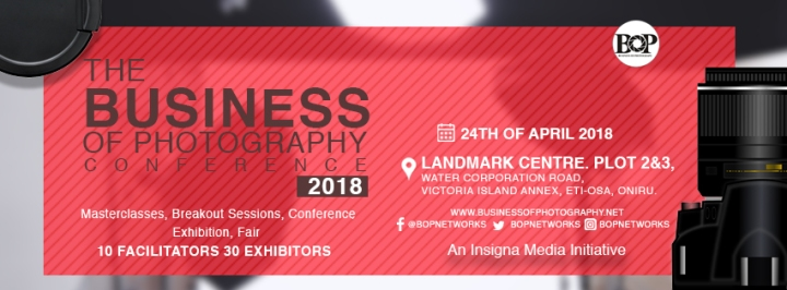 THE BUSINESS OF PHOTOGRAPHY CONFERENCE IS SET TO CHANGE THE FACE OF PHOTOGRAPHY IN NIGERIA.