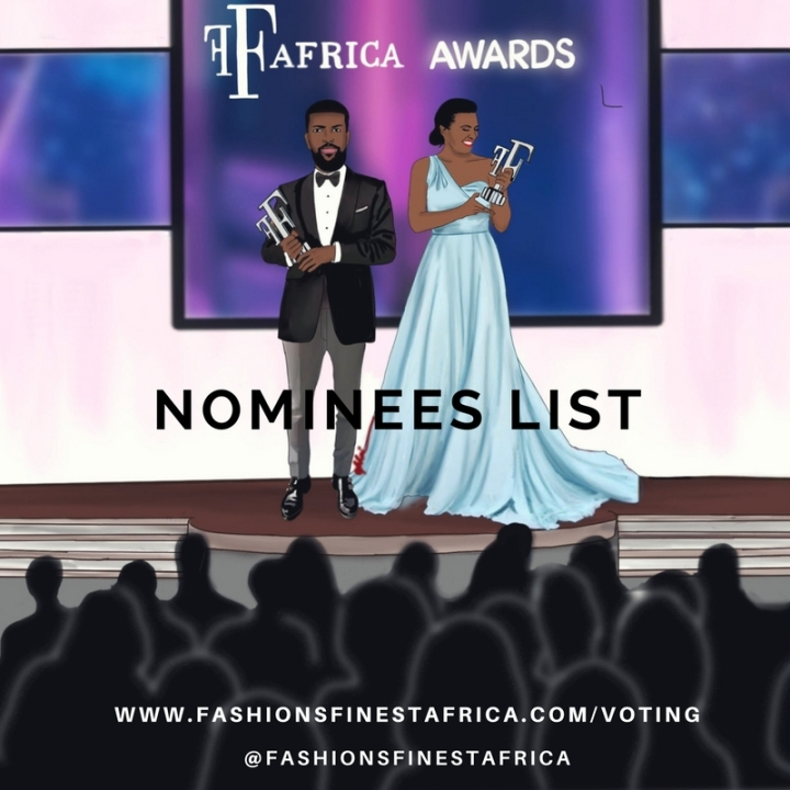 FASHIONS FINEST AFRICA AWARDS: NOMINEES LIST + HOW TOVOTE