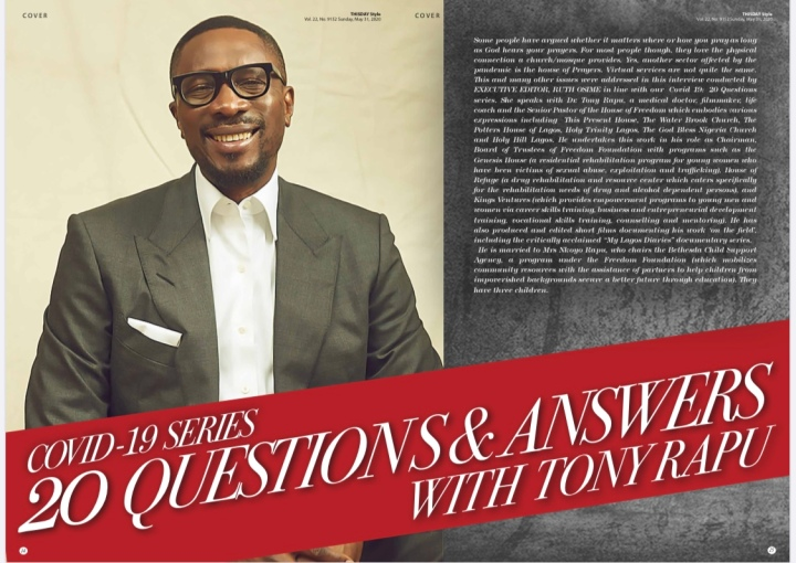 COVER ALERT!! DR. TONY RAPU ON THE COVER OF THISDAY STYLE AS HE ANSWERS 20 CANDID QUESTIONS.